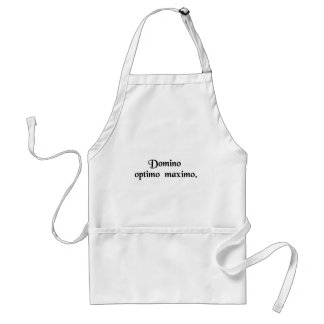 To the Lord, the best and greatest. Aprons