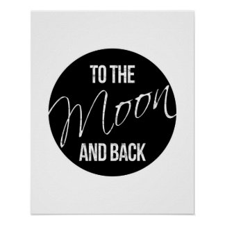 To the moon and back quote Love poster