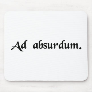 To the point of absurdity mousepad