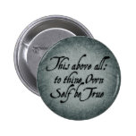 To Thine Own Self Be True 6 Cm Round Badge