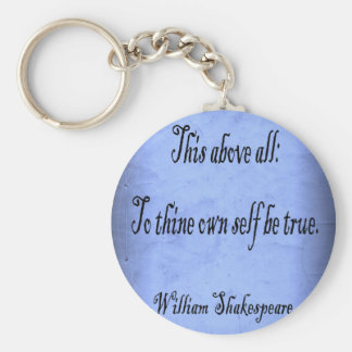 To Thine Own Self Be True Basic Round Button Key Ring