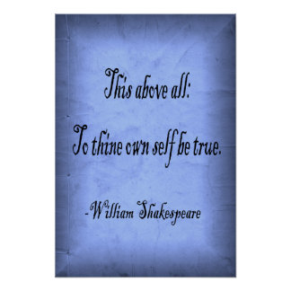 To Thine Own Self Be True Poster