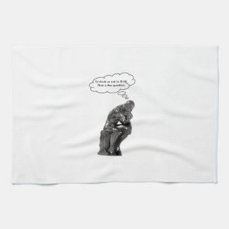 To think or not to think - That is the question Tea Towels