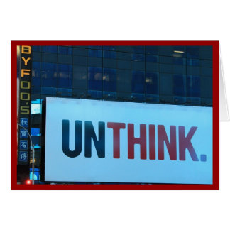 To Think or Unthink Card