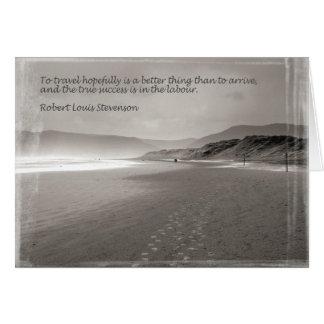 To Travel Hopefully Robert Loius Stevenson Quote Card