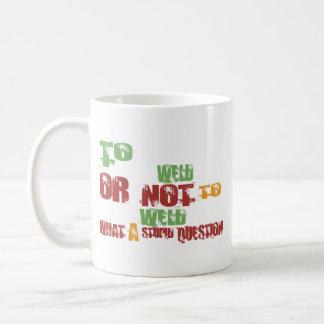To Weld Mug