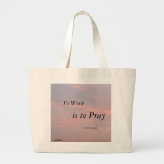 TO WORK IS TO PRAY JOHN SINGER SARGENT JUMBO TOTE