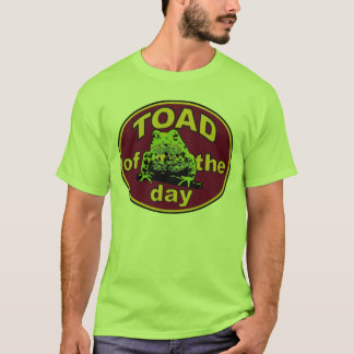 Toad Of The Day Tee