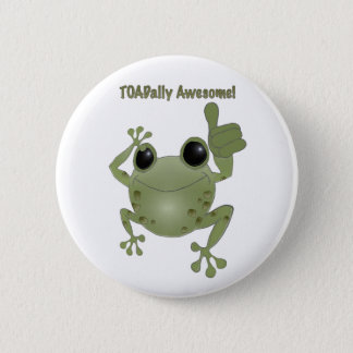 Toadally Awesome! 6 Cm Round Badge