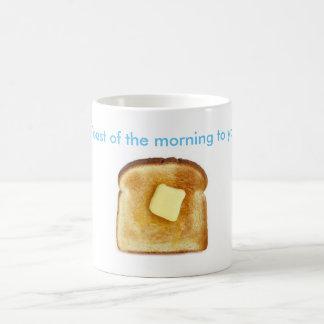 Toast of the morning to ya! coffee mug