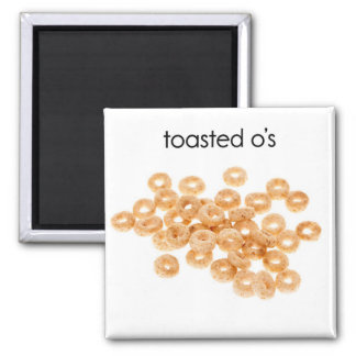 Toasted Os Refrigerator Magnet