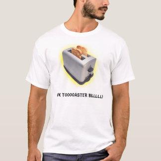 Toaster Bill T-Shirt