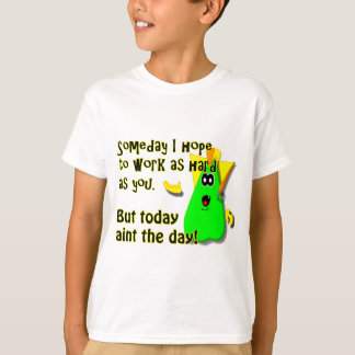 Today Aint the Day.png T-Shirt