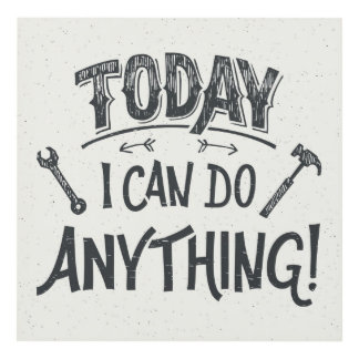 Today I Can Do Anything
