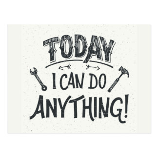 Today I Can Do Anything Postcard