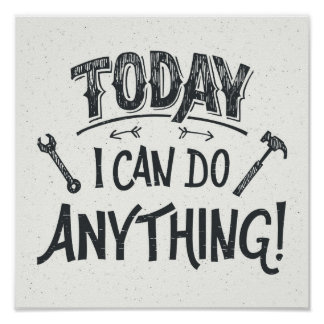 Today I Can Do Anything Poster