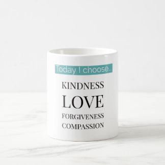 Today I Choose ... Inspirational Mug