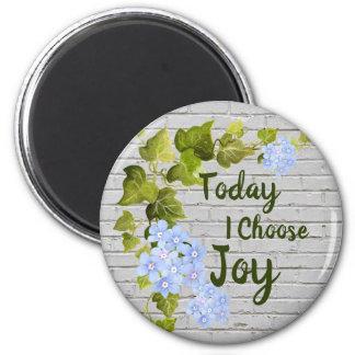 Today I Choose Joy Magnet