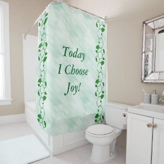 Today I Choose Joy Positive Quote Green Leaves Shower Curtain