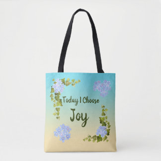 Today I Choose Joy Tote Bag