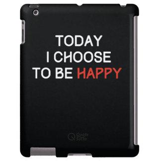 Today I Choose to be Happy iPad case