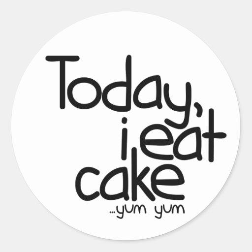 Today i eat cake (Birthday) Sticker