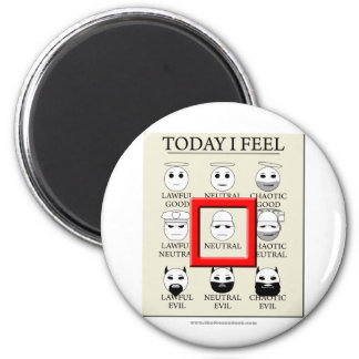 Today I Feel Neutral 6 Cm Round Magnet