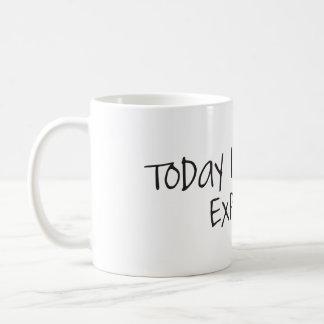 Today I Get to Explore Coffee Mug