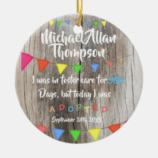 Today I was Adopted from Foster Care - Custom Name Ceramic Ornament