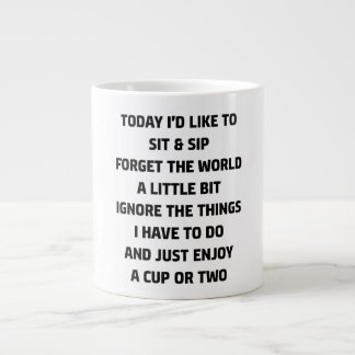 today i'd like to sit & sip large coffee mug