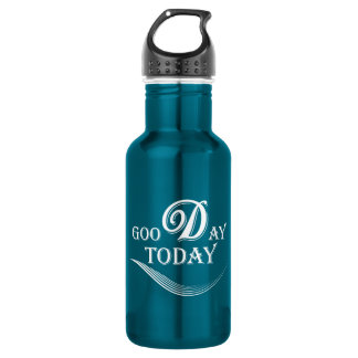 Today is a good day 532 ml water bottle