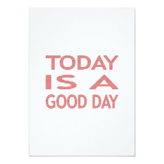 Today is a good day - strips - red and white. card