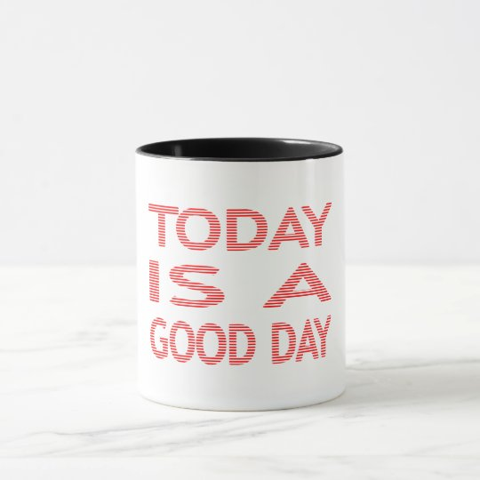 Today is a good day - strips - red and white. mug