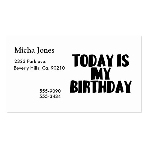 Today Is My Birthday Business Cards
