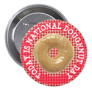 Today is National Doughnut Day Button