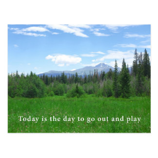 Today is the day to go out and play postcard