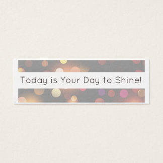 Today Is Your Day to Shine Acts of Kindness Cards