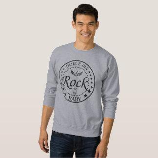 TODAY IT IS DAY DE ROCK. Authentic Sweatshirt