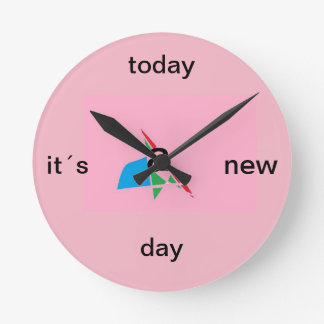 Today it´s to new day round clock