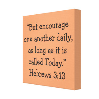 """""""Today"""" Scripture 12 x 12 Wrapped Canvas Print"""