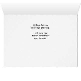 Today, Tomorrow & Forever - Evergreen I Love You! Card