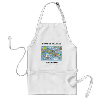 Today we will have, Cuban Food Standard Apron