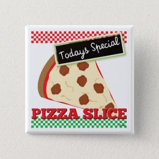 Todays Special - Pizza Slice 15 Cm Square Badge
