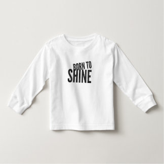 Toddler 'Born to Shine' long sleeve Toddler T-Shirt