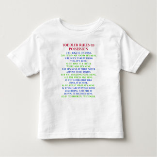 Toddler Child's Rules Of Possession Funny T-Shirt