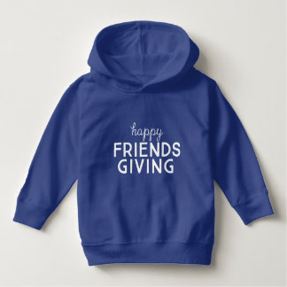"Toddler ""Happy Friendsgiving"" Pullover Hoodie"