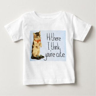 """Toddler """" Hi there, I think you're cute"""" T-Shirt"""