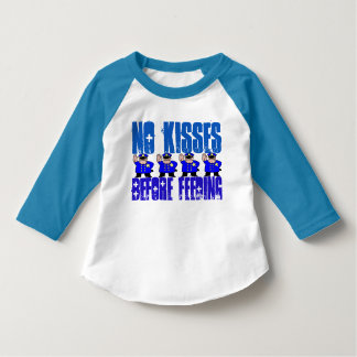 Toddler No Kisses Before Feeding 3/4 SleeveT-Shirt T-Shirt