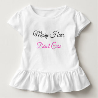 Toddler Ruffle, Messy Hair Don't Care Don't Stare Toddler T-Shirt