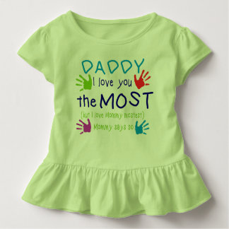"Toddler Ruffled Top ""Daddy I Love you the Most"""